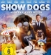 Show Dogs (BD & DVD)