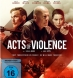 Acts of Violence (BD & DVD)