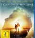 I Can Only Imagine - Der Song meines Lebens (BD & DVD)