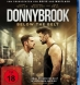 Donnybrook - Below the Belt (BD & DVD)