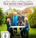Tea with the Dames (BD & DVD)
